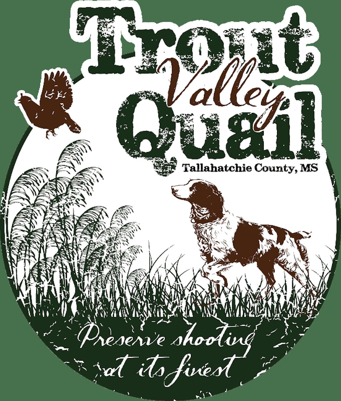 Trout Valley Quail